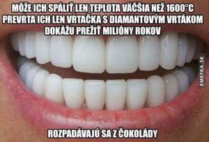 Velmi pevné nezlomné zuby