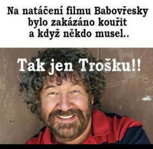 Troška na natáčení filmu..