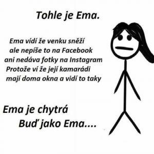 Buď jako Ema!