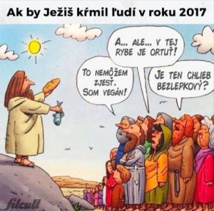Kdyby Ježíš krmil lidi v roce 2017