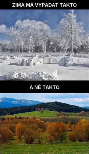 Zima by měla rozhodně vypadat takto!