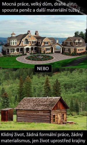 Mocná práce, velký dům, drahé auto