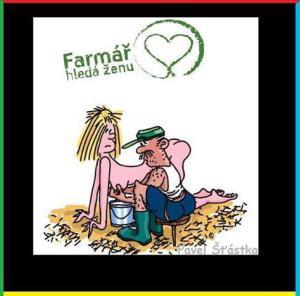 Farmář hledá ženu