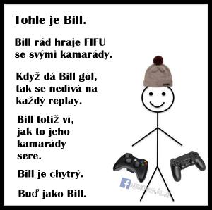 Buď jako Bill