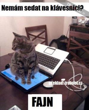 Nemám sedat na klávesnici? FAJN!