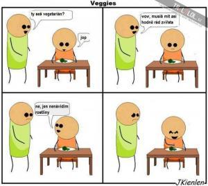 ty seš vegetarián?