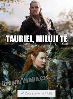 Tauriel, miluji tě!