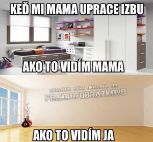 Když mi mamka uklidí..:D