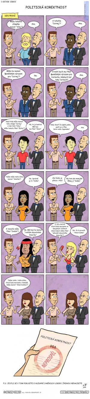 Nehledejte logiku v politické korektnosti