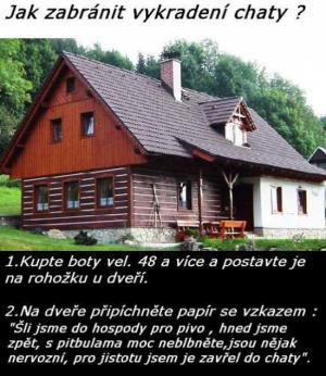 Jak zabránit vykradení chaty