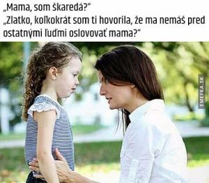 Upřímná maminka