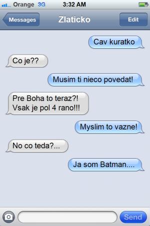 Som Batman :D