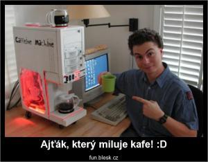 Ajťák, který miluje kafe! :D
