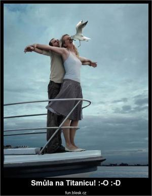 Smůla na Titanicu! :-O :-D