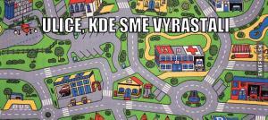 Ulice, kde jsme vyrostli