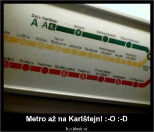 Metro až na Karlštejn! :-O :-D