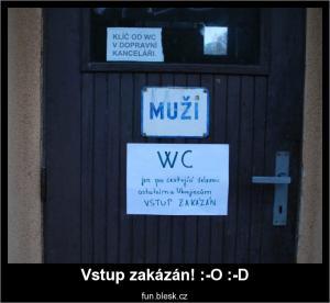 Vstup zakázán! :-O :-D