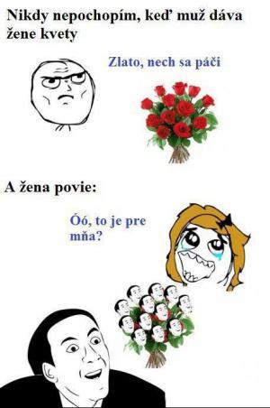 Když dáváme ženě kytku