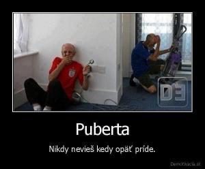 Puberta :)