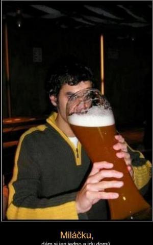 Jedno pivo :-D