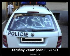 Stručný vzkaz policii! :-O :-D