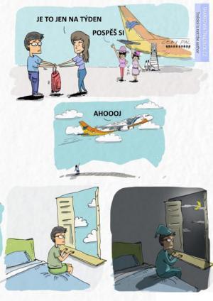 Když odletí na dovolenou
