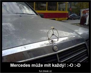 Mercedes může mít každý! :-O :-D