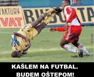 Kašlu na fotbal