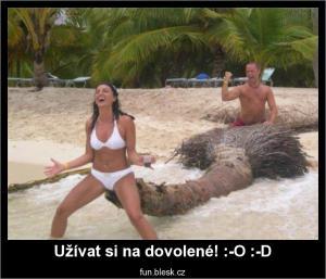 Užívat si na dovolené!