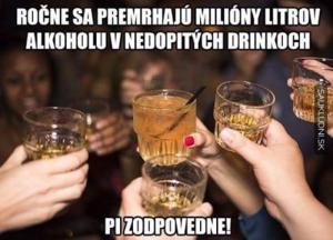 Pij zodpovedně