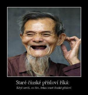 Staré čínské přísloví