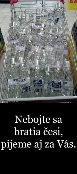 Pijeme aj za Vás
