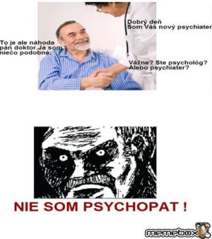Psycho...