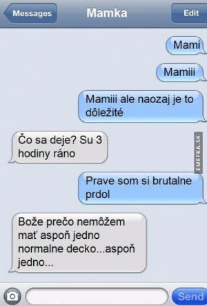 Mamka zabila! :D