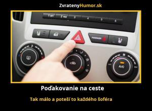 Jak potěšit řidiče na cestách