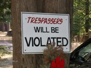 Trespassers Will Be Violated