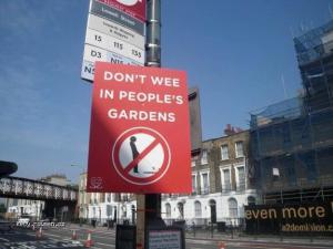Dont Pee In Peoples Gardens