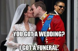 You Got a Wedding