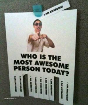 Who Is Awsome Today