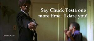 say chuck testa