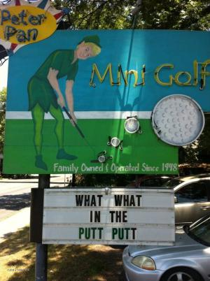 What What in the Putt Putt