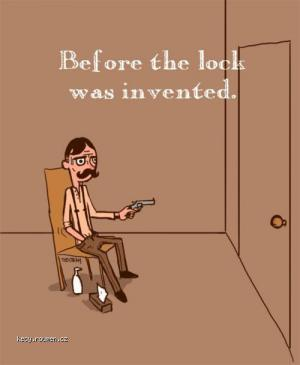 before the lock was invented