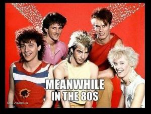 Meanwhile 80s