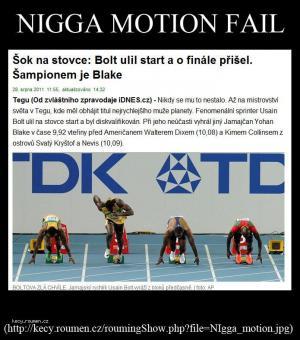 nigga motion fail