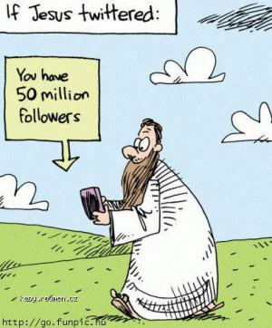 If Jesus Twittered