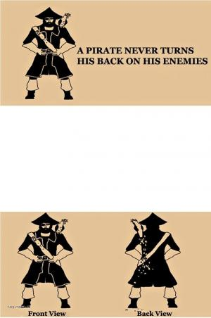 X The Reason Why a Pirate Doesnt Turn His Back on Enemies