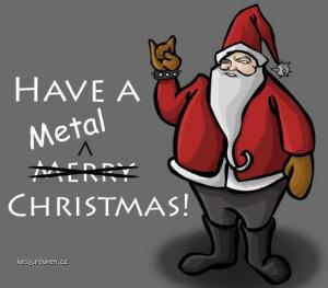 have a metal christmas
