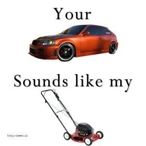 Sounds like my