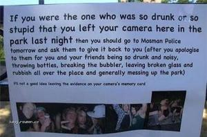 IF you were the one who was so drunk..
