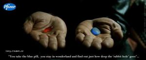 Take the blue pill